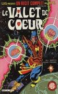 RECIT COMPLET MARVEL RCM T 8 BE LUG 11/1985 Le Valet De Cœur (BI3) - Lug & Semic
