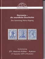 Köhler Germania - Die Unendliche Geschichte, Sammlung Dr. H. Kipping März 2019 - Cataloghi Di Case D'aste