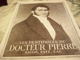ANCIENNE PUBLICITE PATE DENTIFRICE DU DOCTEUR PIERRE 1923 - Sin Clasificación