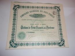 COMPAGNIE SECONDAIRE DES VOIES FERREES (1911) - Azioni & Titoli