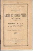 LYCEE JEUNES FILLES ALGER . 4 DOCUMENTS - Diplomas Y Calificaciones Escolares