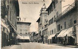 PISTOIA - VIA SAN MARTINO - VIAGGIATA - Pistoia