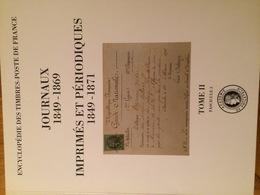 Encyclopédie Timbres Poste - Journaux 1849-1869 ; Imprimés Et Périodiques 1849-1871 - Tome II, Fascicule 3 - Neuf - Encyclopedieën