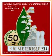 SUPER PIN'S BOWLING SUISSE CANTON De ZÜRICH : Meierisli. KK Meierisli Klubabend: Restaurant Freihof WESPO AG, 2,4X2,4cm - Bowling