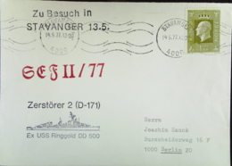 """NOR: Brief Aus Norwegen Mit 3 Versch. ZusatzStpl """"Zu Besuch In Stavanger 13.5.""""; SEF II/77; Zerstörer 2 (D-171) 14.5.77 - Norwegen"""