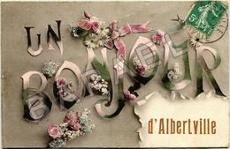 Albertville (73) - Un Bonjour De ...... (Circulé En 1913) - Albertville