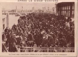 14-18 - Après Le Siège D'Anvers - Les Troupes Belges Sur Les Quais D'Ostende - Dim. A4 - Army & War