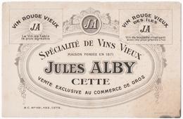 BUVARD. CETTE. SETE (34) SPECIALITE De VINS VIEUX. JULES ALBY. - Carte Assorbenti
