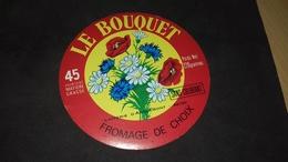 Etiquette De Fromage  Le Bouquet - Cheese