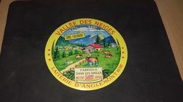 Etiquette De Fromage Vallée Des Neiges - Cheese