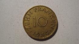 MONNAIE SARRE 10 FRANKEN 1954 - Saarland