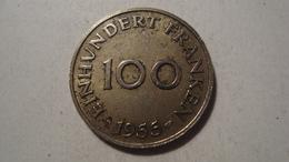 MONNAIE SARRE 100 FRANKEN 1955 - Saarland