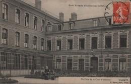 Ecole Normale D'Institutrices De DOUAI - Un Coin De La Cour D'Honneur   - RARE!!! - Douai