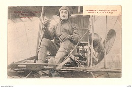 AVIATEURS - CHEURET - Sur Biplan H. Farman - Moteur E. N. V., 60 H-P, 8 Cyl. ,#AVI/004 - Airmen, Fliers
