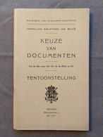 Koninklijke Bibliotheek Van Belgie; Keuze Van Documenten Van 10de Eeuw V.C Tot 20ste N.C, Catalogus Tentoonstelling 1938 - Geschiedenis