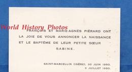 Carte Ancienne - SAINT MARCELLIN ( Isère ) - François & Marie Agnés PIERARD - Naissance De Leur Soeur Sabine - 1950 - Geburt & Taufe