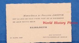 Carte Ancienne - PETITE ROSSELLE ( Moselle ) - Marie Odile & Philippe JACOTIN - Naissance De Leur Soeur ELISABETH - 1949 - Geburt & Taufe