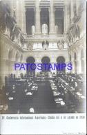 125152 ARGENTINA BUENOS AIRES IV CONFERENCIA INTERNACIONAL AMERICANA SESION DEL 4 DE AGOSTO 1910 POSTAL POSTCARD - Argentinien