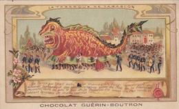 CHROMO---Chocolat  Guérin-BOUTRON--la Tarasque De Tarascon--voir 2 Scans - Guerin Boutron
