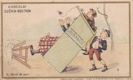 CHROMO---Chocolat  Guérin-BOUTRON--JOURNAUX---morte De Peur --voir 2 Scans - Guerin Boutron