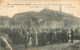 HAUSSONVILLE DEPART AUX TRANCHEES RASSEMBLEMENT AU PETIT JOUR LA GRANDE GUERRE 1914-15 - Otros Municipios