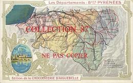 64 ☺♦♦ Carte Département 64 Publicitaire Du BEARN Avec DESCRIPTION Au DOS - PUBLICITE CHOCOLAT D'AIGUEBELLE - Non Classés