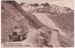 Route Du Grimsel: OLDTIMER CHARABANC POSTBUS - Auto-Car Postal Et Glacier Du Rhone - Voitures De Tourisme