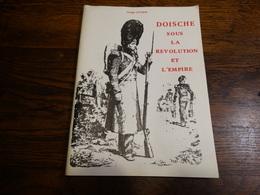 Doische Sous La Révolution Et L'empire Par George Antoine.72 Pages. - Cultura