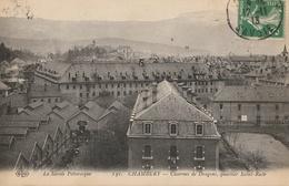 CHAMBERY  Casernes De Dragons, Quartier St Ruth - Chambery