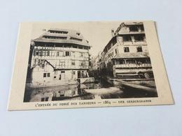 AE - 5 - Le STRASBOURG Disparu - L'Entrée Du Fossé Des Tanneurs 1864 - Strasbourg