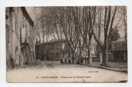 - CPA TAULIGNAN (26) - Place De La République (avec Personnages) - Edition Gauthier N° 3 - - Altri Comuni