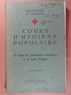 Croix Rouge De Belgique Cours D'hygiène Populaire 1933 - 1900 - 1949