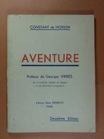 Constant De Horion Aventure Dédicacé Par L'auteur Ed.Debresse Paris - Poésie