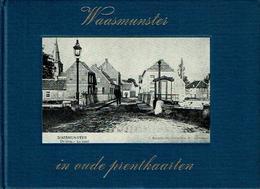 Waasmunster In Oude Prentkaarten - Libros, Revistas, Cómics