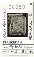 Frankreich - France - Francia -  Michel Porto / Taxe 23 -  Abimée / Beschädigt - Ohne Gummi / Sans Gomme / No Gum - (*) - 1859-1955 Mint/hinged