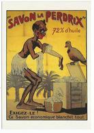 SAVON LA PERDRIX, Ce Savon Qui Blanchit Tout Vers 1910 - Amorimage Pour Humour à La Carte PU 417 - Reclame