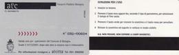 CITTA DI BOLOGNA ATC CARD PARCHEGGI - Biglietti D'ingresso