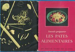 LIVRET LES PATES ALIMENTAIRES 200 RECETTES EDITEES PAR CPIPA LES PATES DELICES PRODUCTION FERRAND-RENAUD 5 UISNES - Publicités