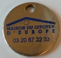 Jeton De Caddie - MAISON DU CITOYEN D' EUROPE - En Métal - - Munten Van Winkelkarretjes