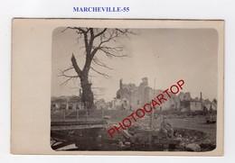 MARCHEVILLE EN WOEVRE-CARTE PHOTO Allemande-Guerre 14-18-1 WK-FRANCE-55- - Frankreich