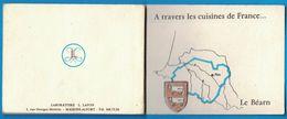 LIVRET A TRAVERS LES CUISINE DE FRANCE LE BEARN LABORATOIRES L. LAFON 1 RUE GEORGES-MEDERIC MAISONS-ALFORT - Publicités