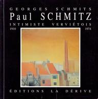 Paul Schmitz – Peinte Intimiste Verviétois - Georges Schmits (Verviers) - Culture