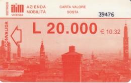 CITTA DI VICENZA CARD PARCHEGGI - Biglietti D'ingresso