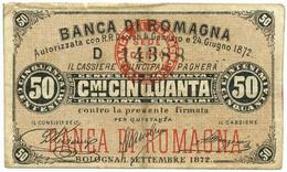 50 CENTESIMI BIGLIETTO FIDUCIARIO BANCA DI ROMAGNA BOLOGNA 01/09/1872 BB/BB+ - [ 1] …-1946 : Regno