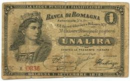 1 LIRA BIGLIETTO FIDUCIARIO BANCA DI ROMAGNA BOLOGNA 01/09/1872 QBB - [ 1] …-1946 : Regno