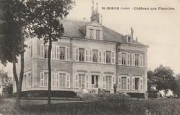 St MAUR  Chateau Des Planches - Frankreich