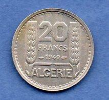 Algérie - 20  Francs 1949 -  Km # 91 -  état  TTB - Algeria