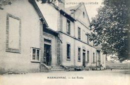 439A.   MARMANHAC. Les Ecoles - Otros Municipios