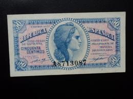 ESPAGNE : 50 CÉNTIMOS   (emissión) 1937      CM 416 * / CB 33 ** / P 93     SUP+ - Sin Clasificación