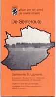 Brochure  Toerisme Tourisme - De Senteroute - Gemeenten Sint Laureins , Watervliet , St Margriete , Waterland Oudeman - Dépliants Touristiques